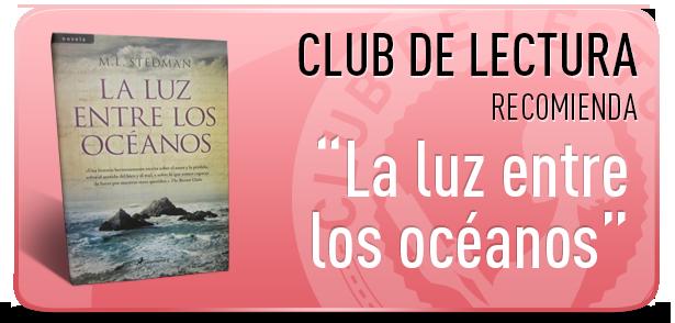 El club de lectura recomienda-La luz entre los océanos