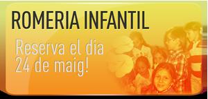Romeria infantil-Reserva el dia 24 de maig